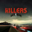 Battle Born/The Killers