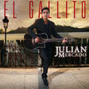 El Gallito/Julián Mercado