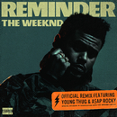 Reminder (Remix) (feat. ASAP Rocky, Young Thug)/The Weeknd