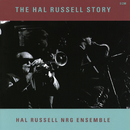 The Hal Russell Story/Hal Russell, NRG Ensemble