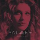 Mirage (So Real)/Palmer