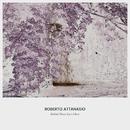 Behind Those Eyes I Rest/Roberto Attanasio
