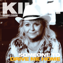 Someone To Drive Me Home/Kikki Danielsson