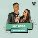 Virei Seu Sonho/MC Roba