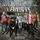 What If/The Jerry Douglas Band