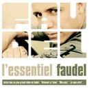 L'essentiel Faudel/Faudel