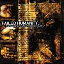 The Sound Of Razors Through Flesh/Failed Humanity