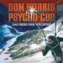 04: Das Erbe der Wächter/Don Harris - Psycho Cop