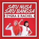 Satu Nusa Satu Bangsa/Eygra, Rachel