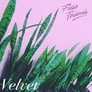 Velvet - EP/Fickle Friends