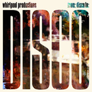 From: Disco To: Disco/Whirlpool Productions