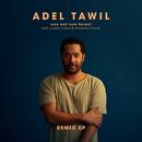 Eine Welt eine Heimat (Remix EP) (feat. Youssou N'Dour, Mohamed Mounir)/Adel Tawil