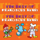 The Best Of Franciscus Henri/Franciscus Henri