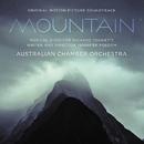 Mountain (Original Motion Picture Soundtrack)/Australian Chamber Orchestra, Richard Tognetti