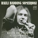 Muista Hyviä Aikoja (Muistathan Hyvät Ajat)/Rauli Badding Somerjoki