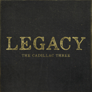 Legacy/The Cadillac Three