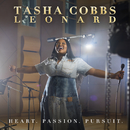Heart. Passion. Pursuit./Tasha Cobbs Leonard