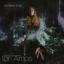 Reindeer King/Tori Amos