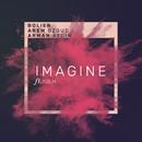 Imagine (feat. NBLM)/Bolier, Arem Ozguc, Arman Aydin