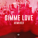 Gimme Love (Remixes) (feat. Tilly)/Kongsted