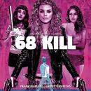 68 Kill (Original Motion Picture Soundtrack)/Frank Ilfman, James Griffiths