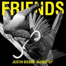 Friends/Justin Bieber