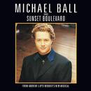 Michael Ball Sings Sunset Boulevard/Andrew Lloyd Webber, Michael Ball