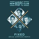 Fixed (Brad Simpson Remix)/New Hope Club