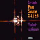 Scriabin: Piano Sonatas Nos. 3, 4, 5 & 9/Vladimir Ashkenazy