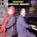 Tchaikovsky: Songs Vol.1/Elisabeth Söderström, Vladimir Ashkenazy