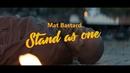 Stand As One/Mat Bastard