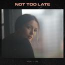 Not Too Late/Ricki-Lee
