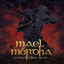 Damned When Dead/Mael Mórdha