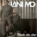 Winda den slow/Lani Mo