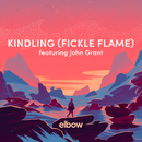 Kindling (Fickle Flame) (feat. John Grant)/Elbow