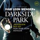 01: Interview mit Ed/Darkside Park