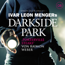 08: Porterville Steaks/Darkside Park