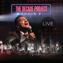 The Decade Project (Live)/Shaun P