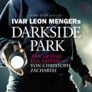 11: Der Gesang der Ratten - Teil 2/Darkside Park