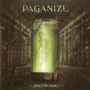 Evolution Hour/Paganize