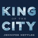 King Of The City/Jennifer Nettles