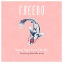 Keep Your Love On Me (feat. Gabriella Vixen)/Freedo