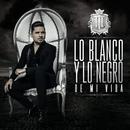 Lo Blanco Y Lo Negro De Mi Vida/Larry Hernández