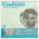 Undone/Sean McConnell