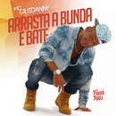 Arrasta A Bunda E Bate/MC Guidanny