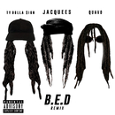B.E.D. (Remix) (feat. Ty Dolla $ign, Quavo)/Jacquees