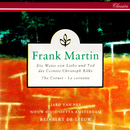 Martin: Die Weise von Liebe und Tod des Cornets Christoph Rilke/Jard van Nes, Nieuw Sinfonietta Amsterdam, Reinbert de Leeuw