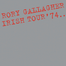Irish Tour '74 (Live / Remastered 2011)/Rory Gallagher