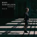 Nordic Noir/Mari Samuelsen, Hakon Samuelsen, Trondheim Soloists
