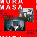 All Around The World (Bok Bok Remix) (feat. Desiigner)/Mura Masa